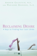 Reclaiming Desire: 4 Keys for Finding Your Lost Libido