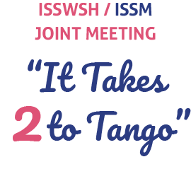 ISSWSH ISSM Joint Meeting 2019